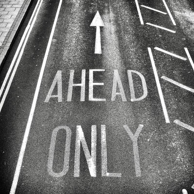 Ahead Only